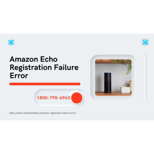 How to Fix Echo Registration Failure Error? 1-8007956963 Amazon Echo Error