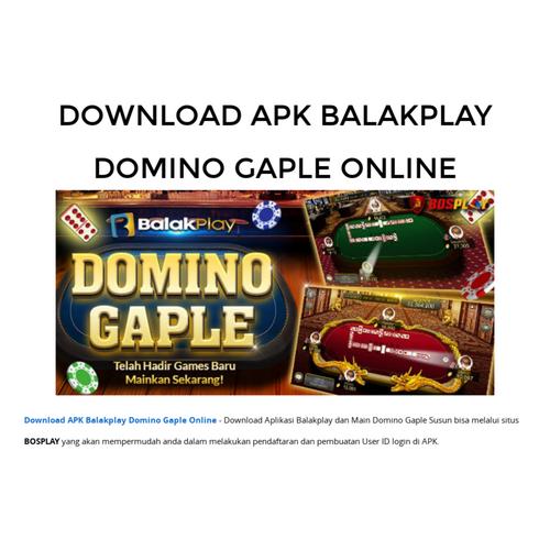 Download Apk Balakplay Domino Gaple Online